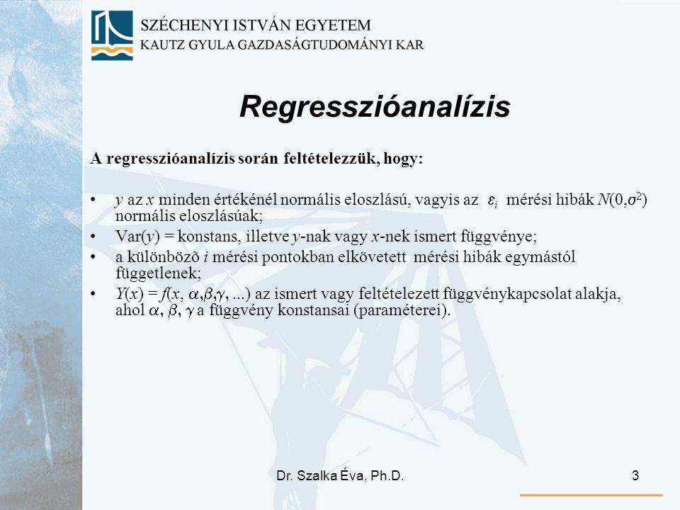 Regresszióanalízis A regresszióanalízis során feltételezzük, hogy: