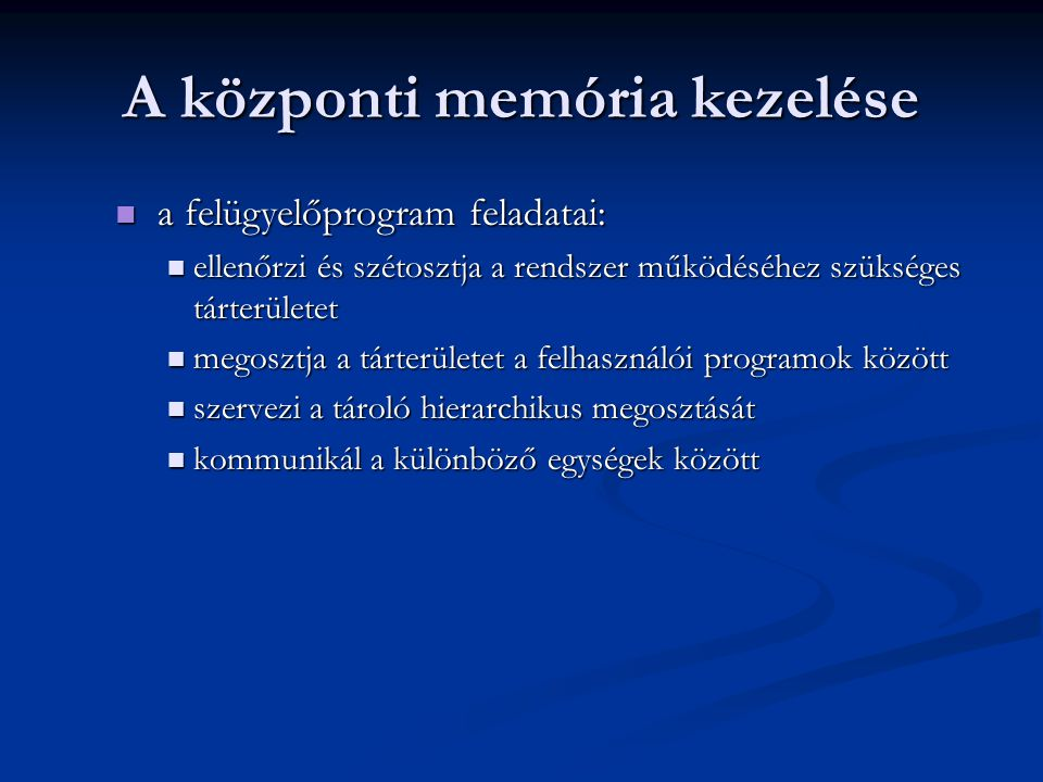 A központi memória kezelése