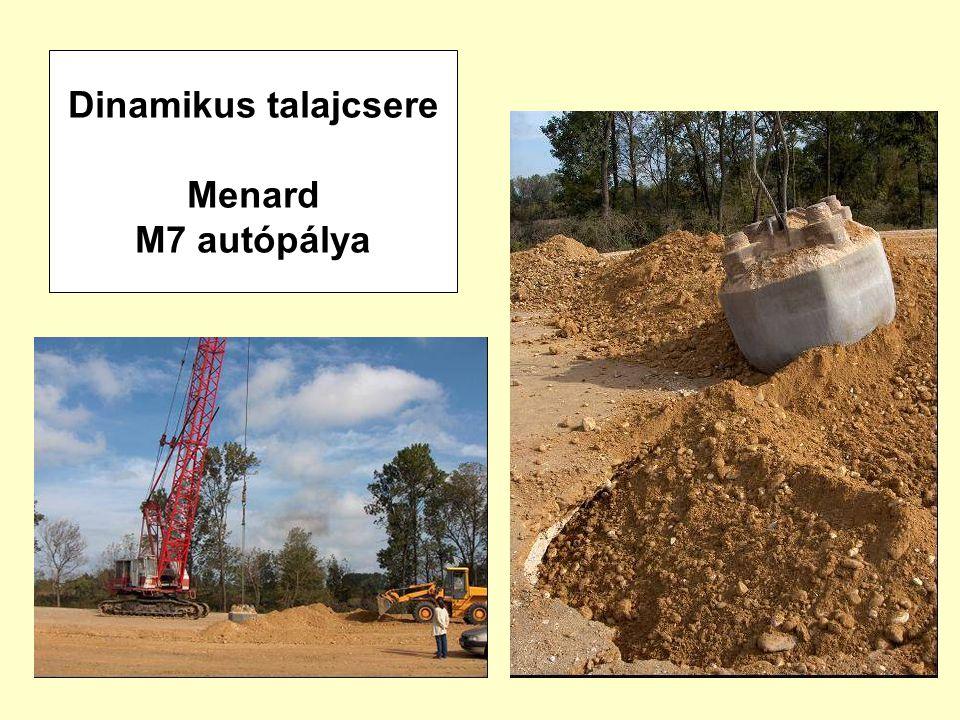 Dinamikus talajcsere Menard M7 autópálya