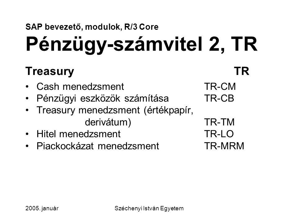SAP bevezető, modulok, R/3 Core Pénzügy-számvitel 2, TR