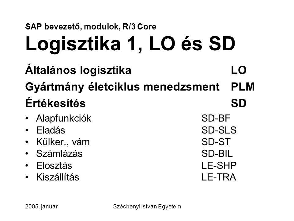 SAP bevezető, modulok, R/3 Core Logisztika 1, LO és SD