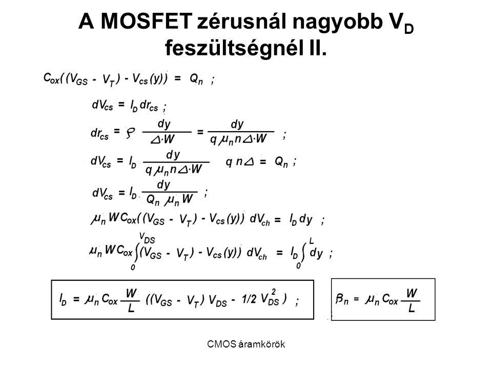 A MOSFET zérusnál nagyobb VD feszültségnél II.