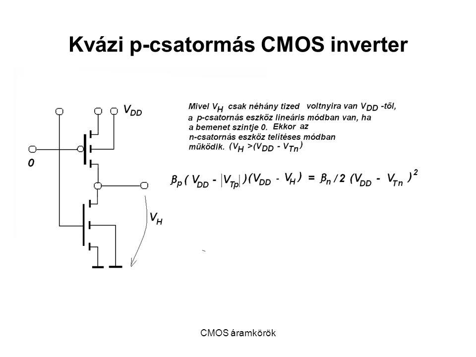 Kvázi p-csatormás CMOS inverter