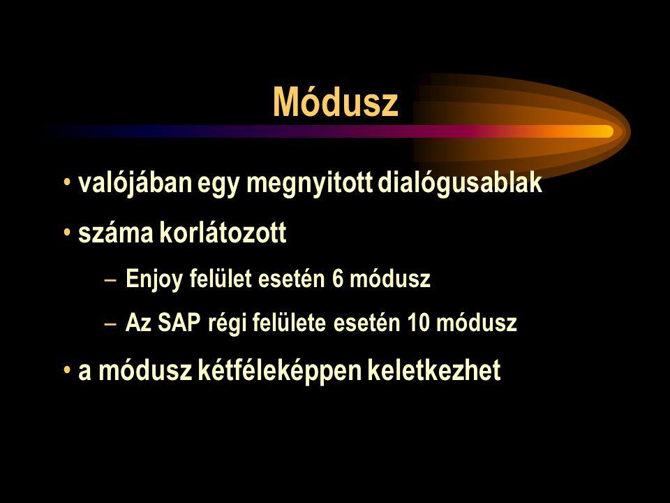 Módusz valójában egy megnyitott dialógusablak száma korlátozott