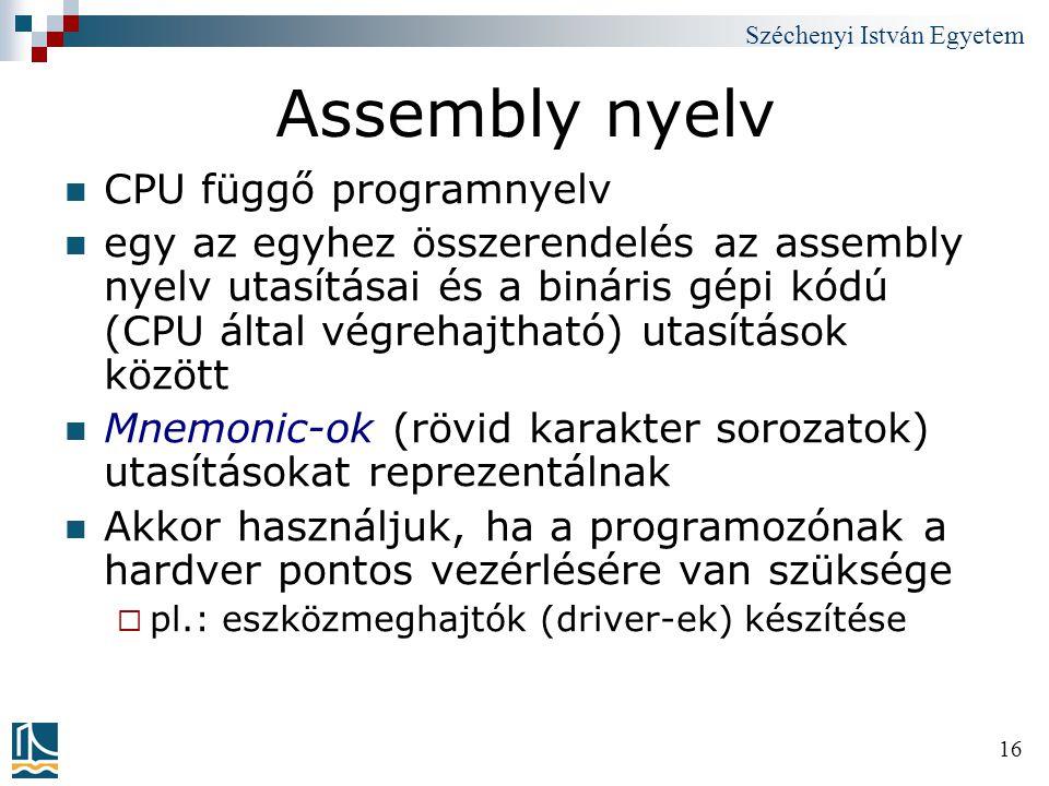 Assembly nyelv CPU függő programnyelv