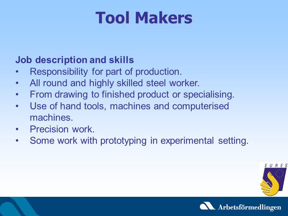Tool Makers Job description and skills