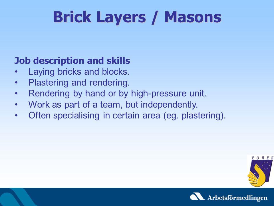 Brick Layers / Masons Job description and skills
