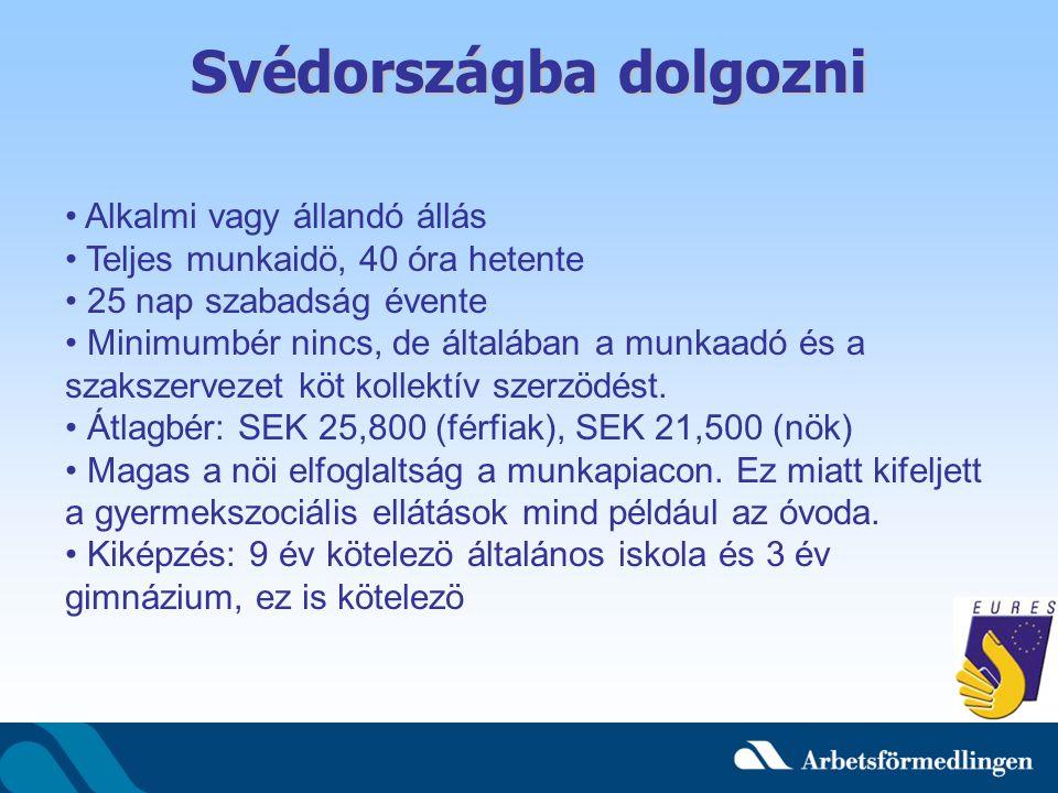 Svédországba dolgozni