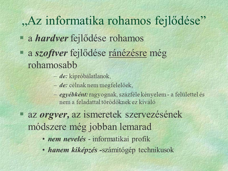 """""""Az informatika rohamos fejlődése"""