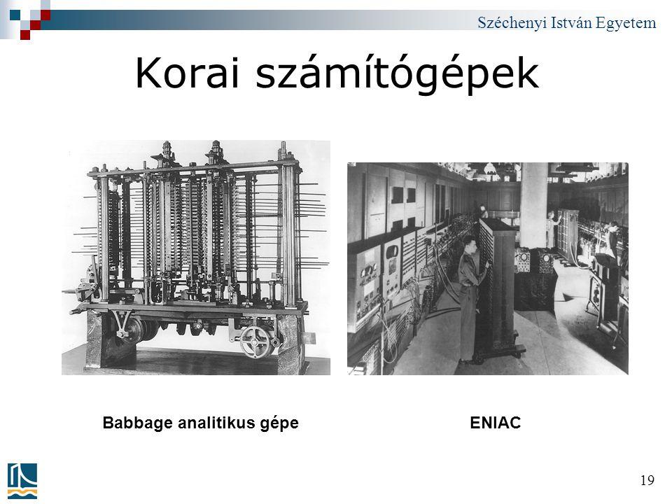 Korai számítógépek Babbage analitikus gépe ENIAC