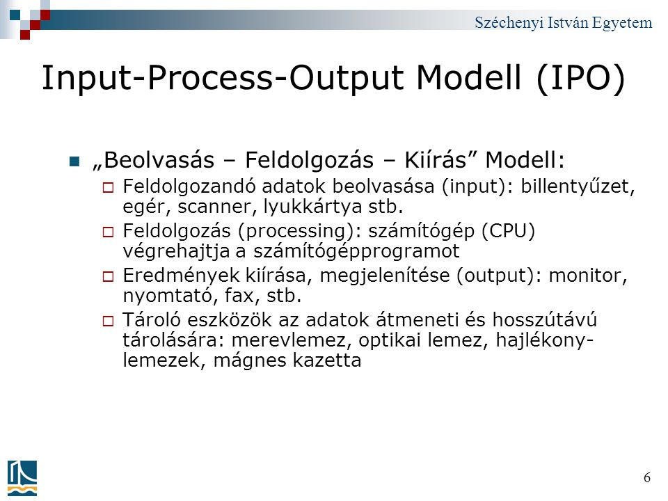 Input-Process-Output Modell (IPO)