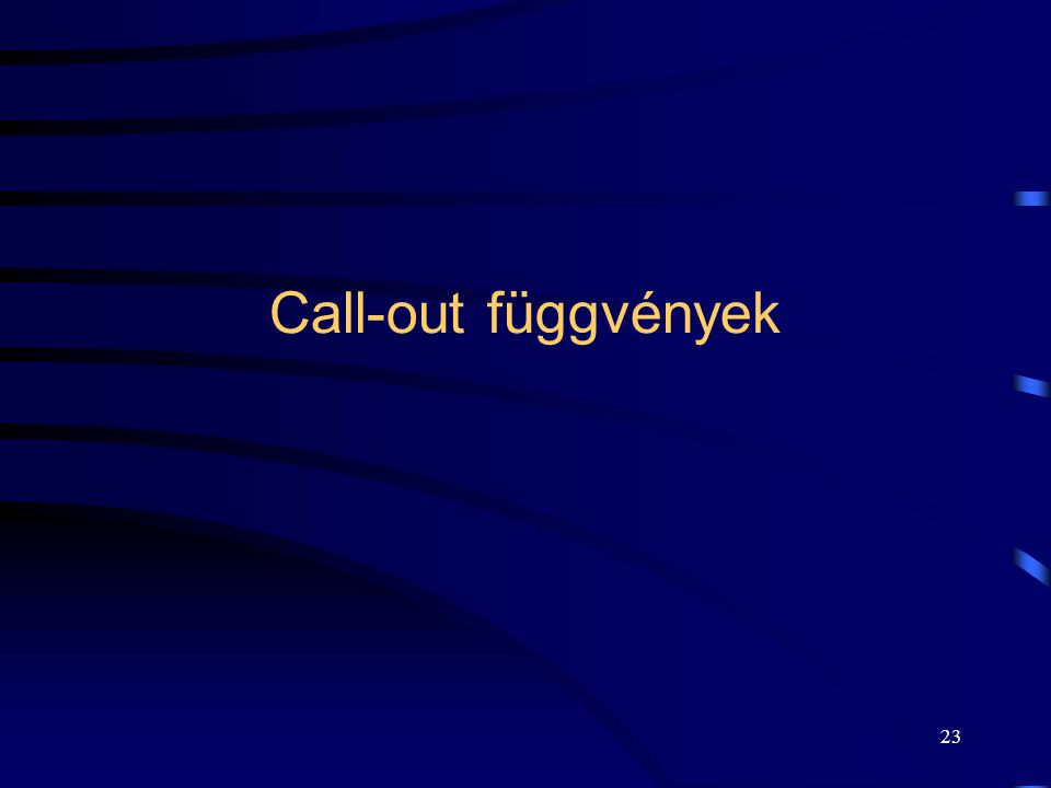 Call-out függvények