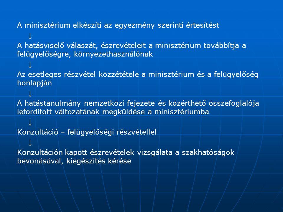 A minisztérium elkészíti az egyezmény szerinti értesítést