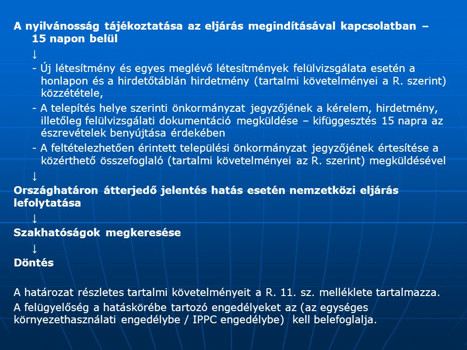 A nyilvánosság tájékoztatása az eljárás megindításával kapcsolatban – 15 napon belül