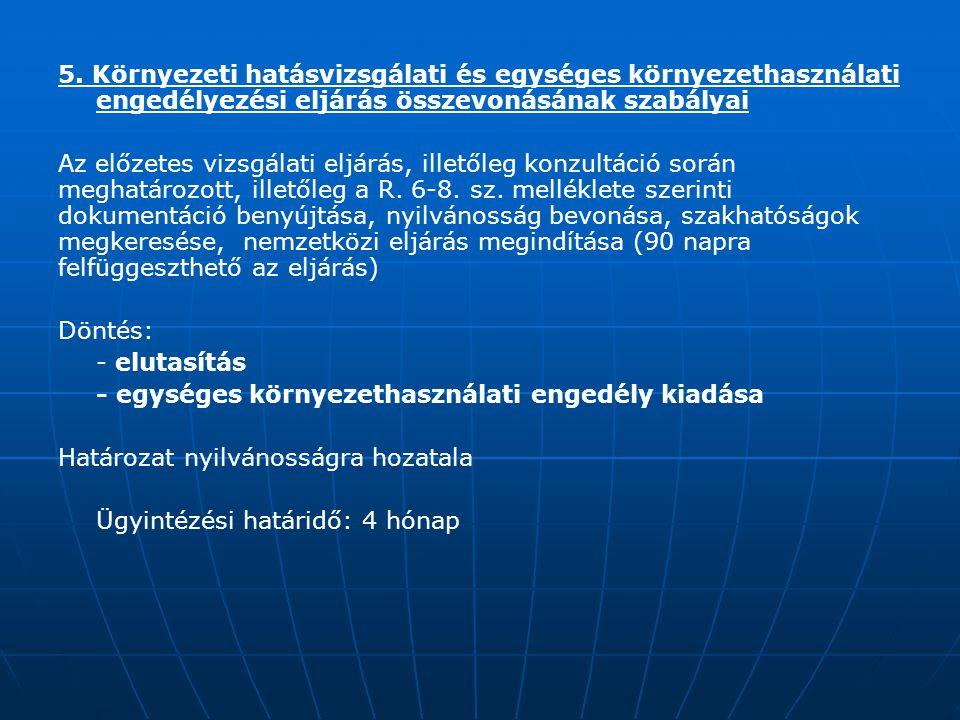 5. Környezeti hatásvizsgálati és egységes környezethasználati