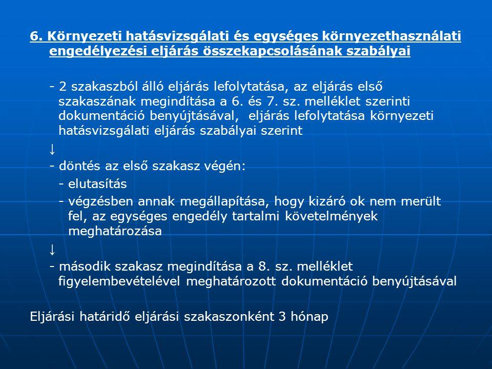 6. Környezeti hatásvizsgálati és egységes környezethasználati