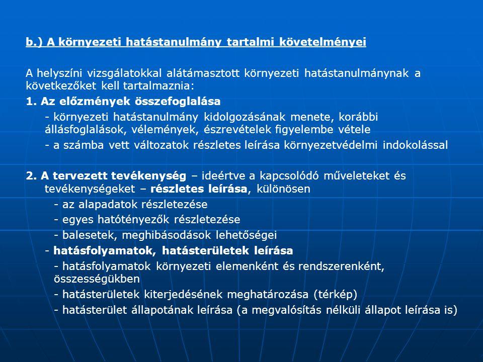 b.) A környezeti hatástanulmány tartalmi követelményei