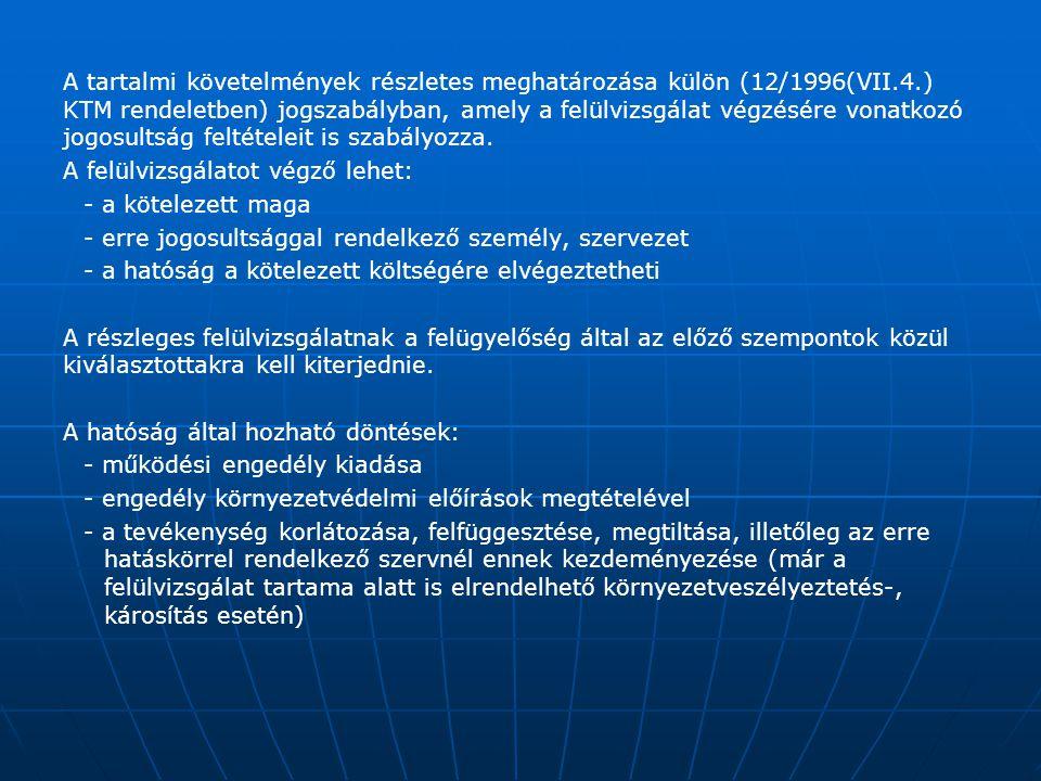 A tartalmi követelmények részletes meghatározása külön (12/1996(VII. 4