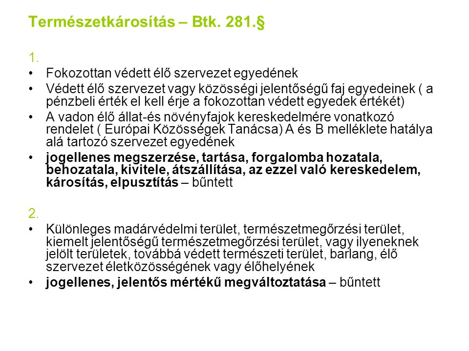 Természetkárosítás – Btk. 281.§