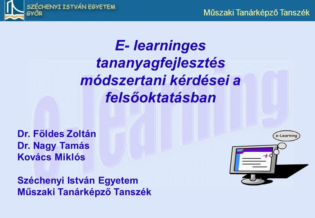 E- learninges tananyagfejlesztés módszertani kérdései a felsőoktatásban