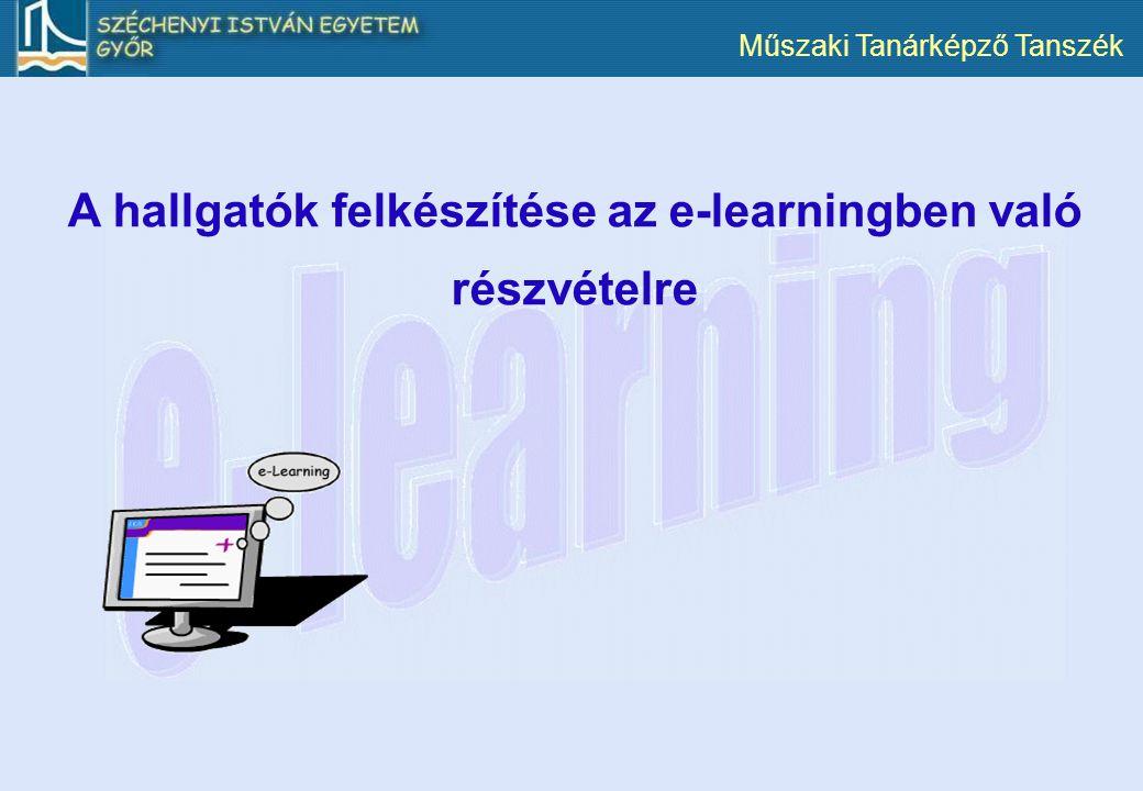 A hallgatók felkészítése az e-learningben való részvételre