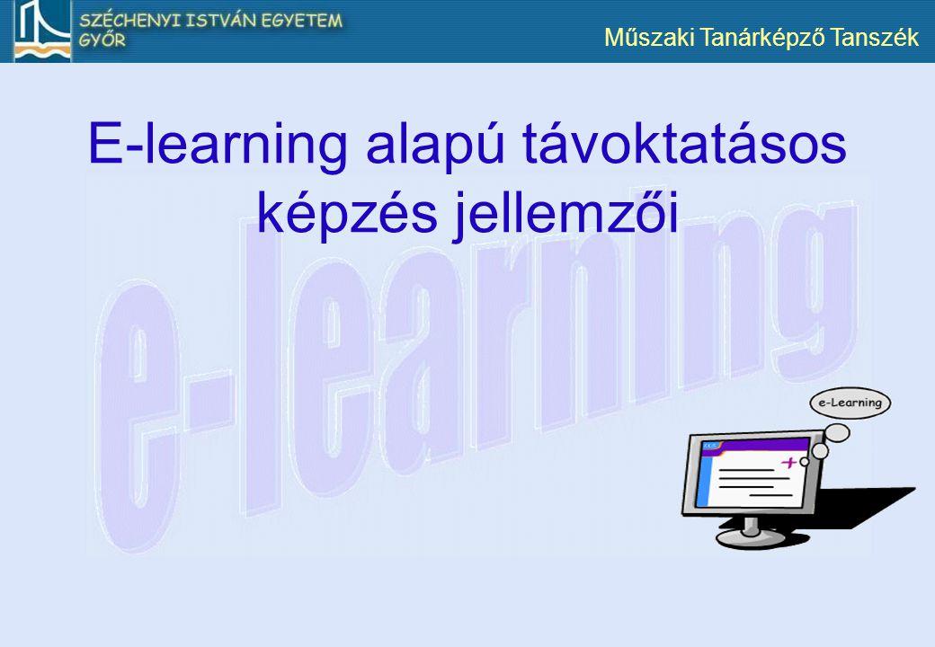 E-learning alapú távoktatásos képzés jellemzői