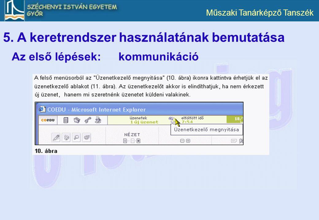 5. A keretrendszer használatának bemutatása