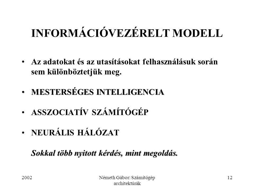 INFORMÁCIÓVEZÉRELT MODELL