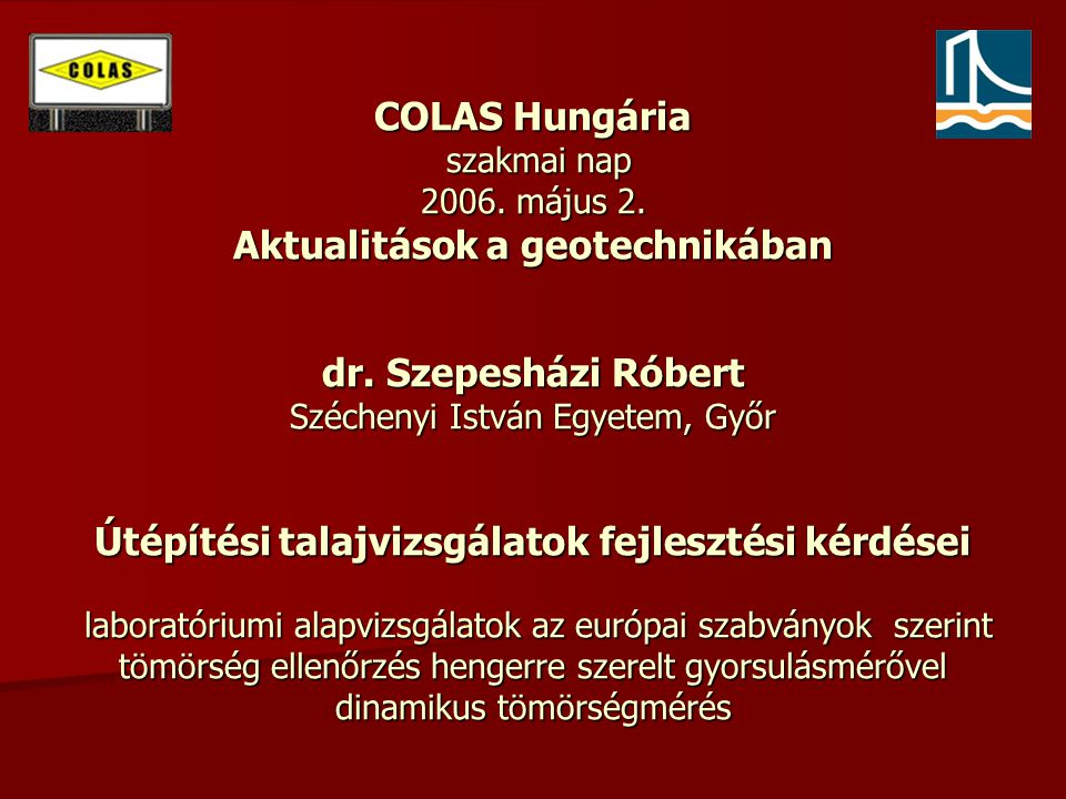 COLAS Hungária szakmai nap 2006. május 2