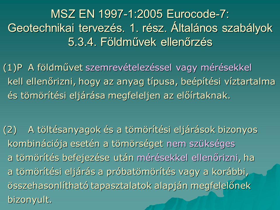 MSZ EN 1997-1:2005 Eurocode-7: Geotechnikai tervezés. 1. rész