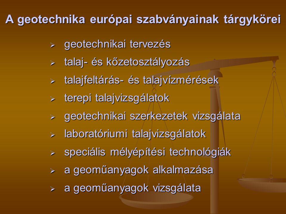A geotechnika európai szabványainak tárgykörei