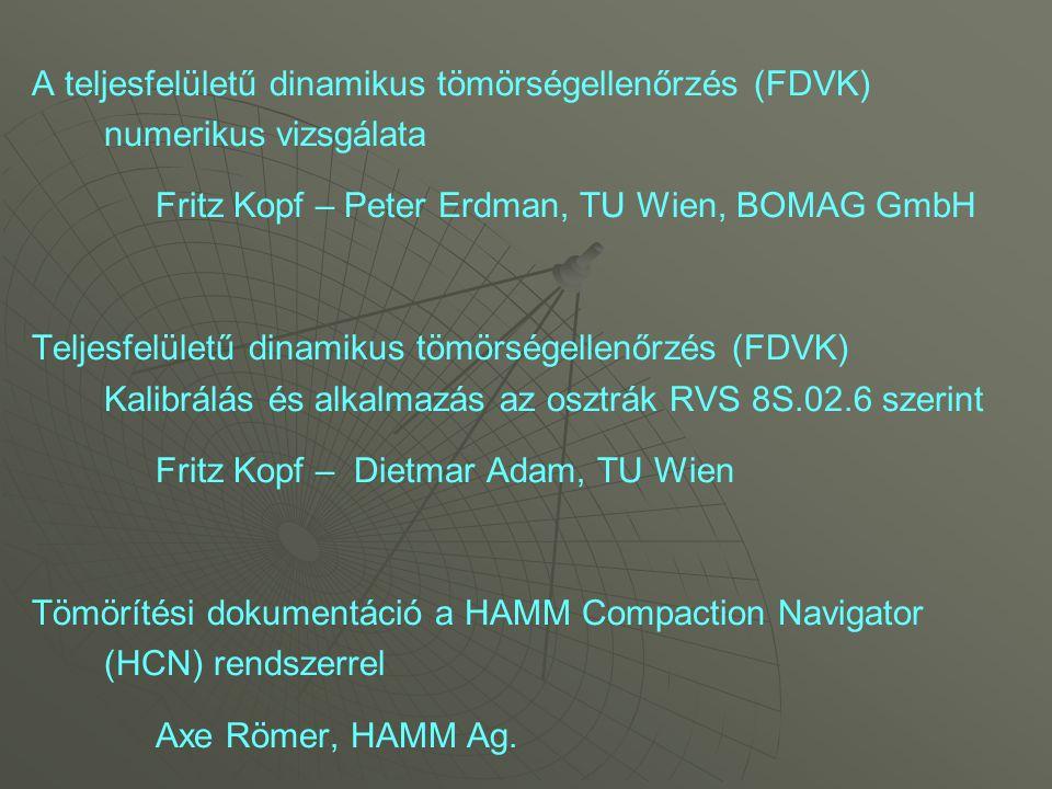 A teljesfelületű dinamikus tömörségellenőrzés (FDVK) numerikus vizsgálata