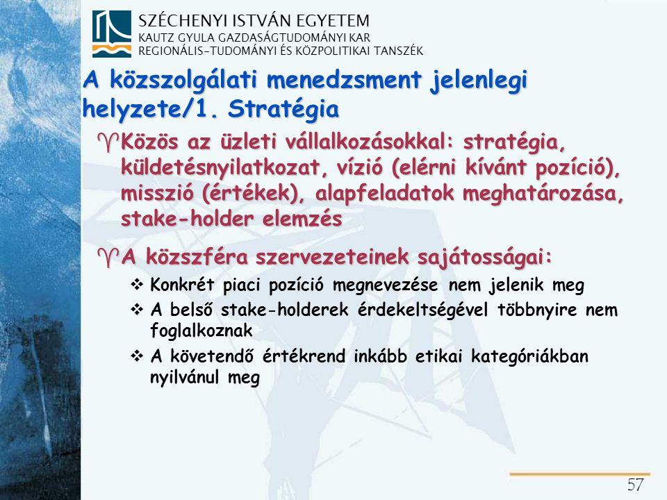 A közszolgálati menedzsment jelenlegi helyzete/2. Struktúra