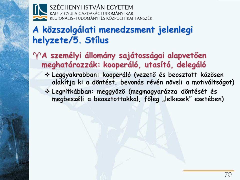 A közszolgálati menedzsment jelenlegi helyzete/6. Képességek