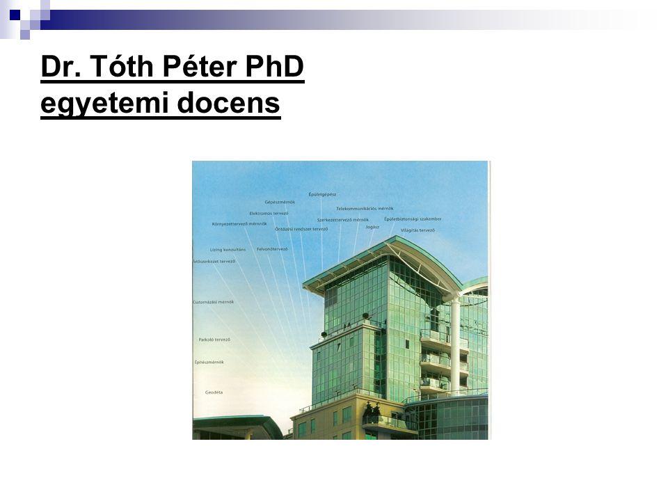 Dr. Tóth Péter PhD egyetemi docens