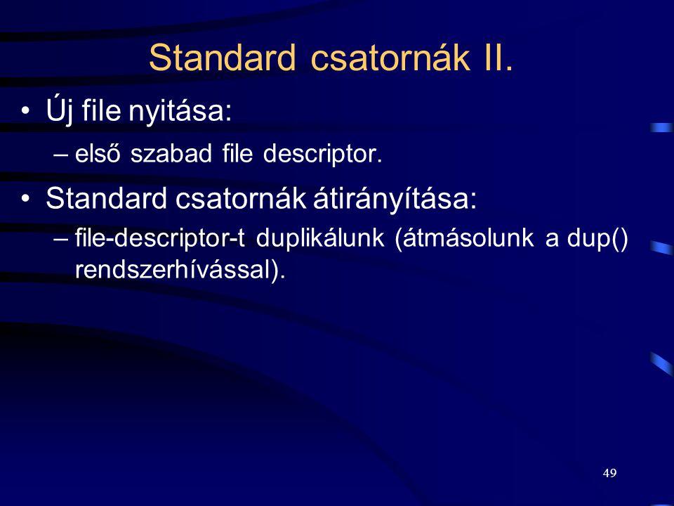 Standard csatornák II. Új file nyitása: