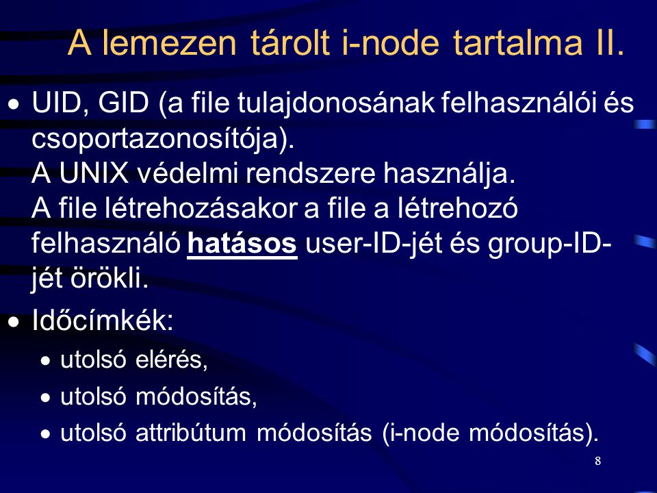 A lemezen tárolt i-node tartalma II.