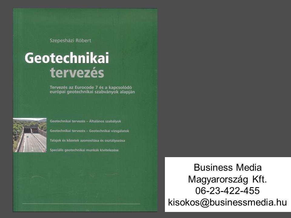 Business Media Magyarország Kft. 06-23-422-455 kisokos@businessmedia