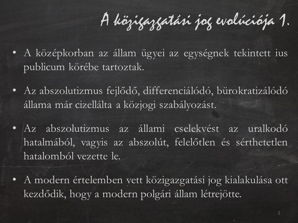 A közigazgatási jog evolúciója 1.