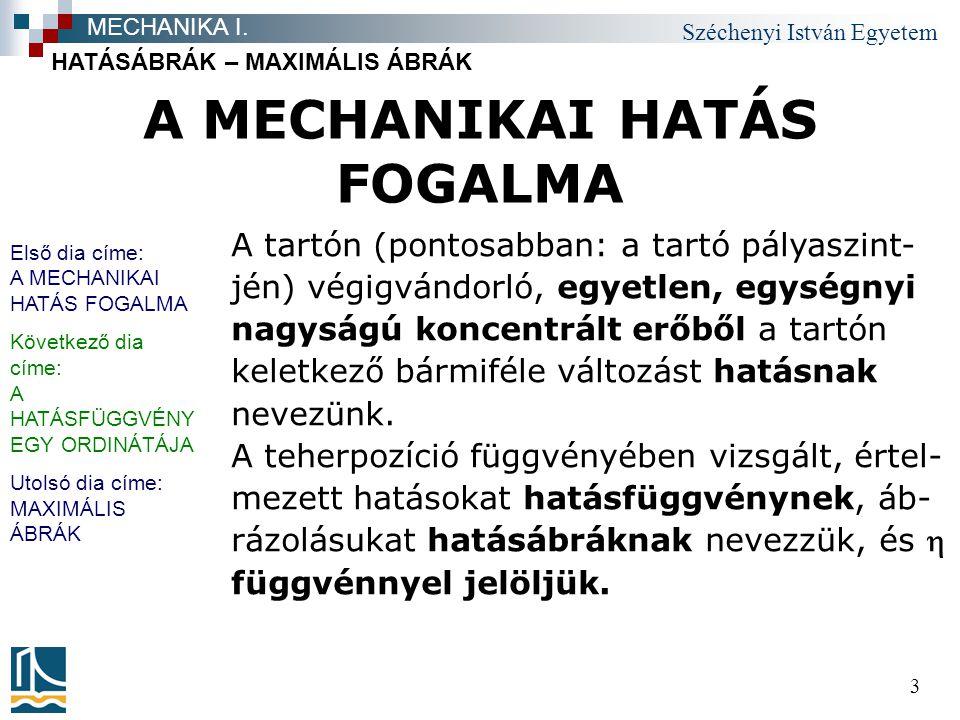 A MECHANIKAI HATÁS FOGALMA