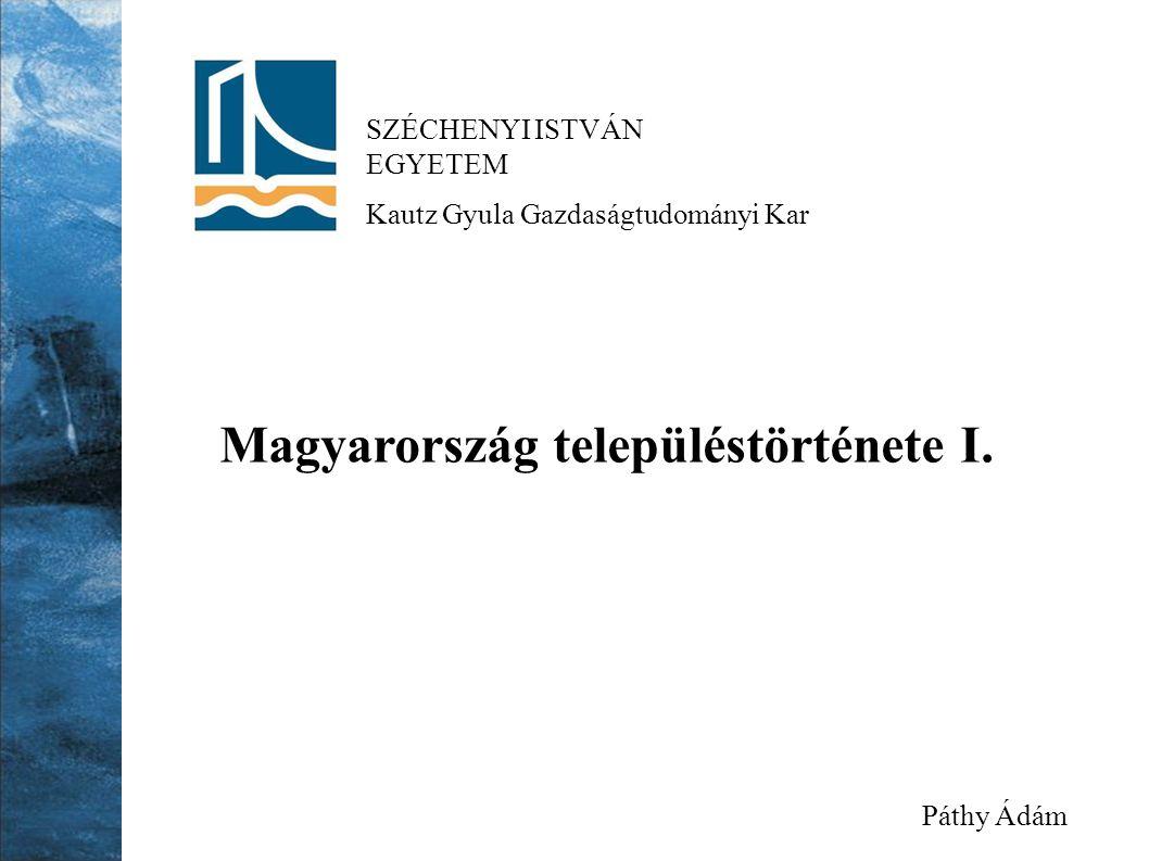Magyarország településtörténete I.