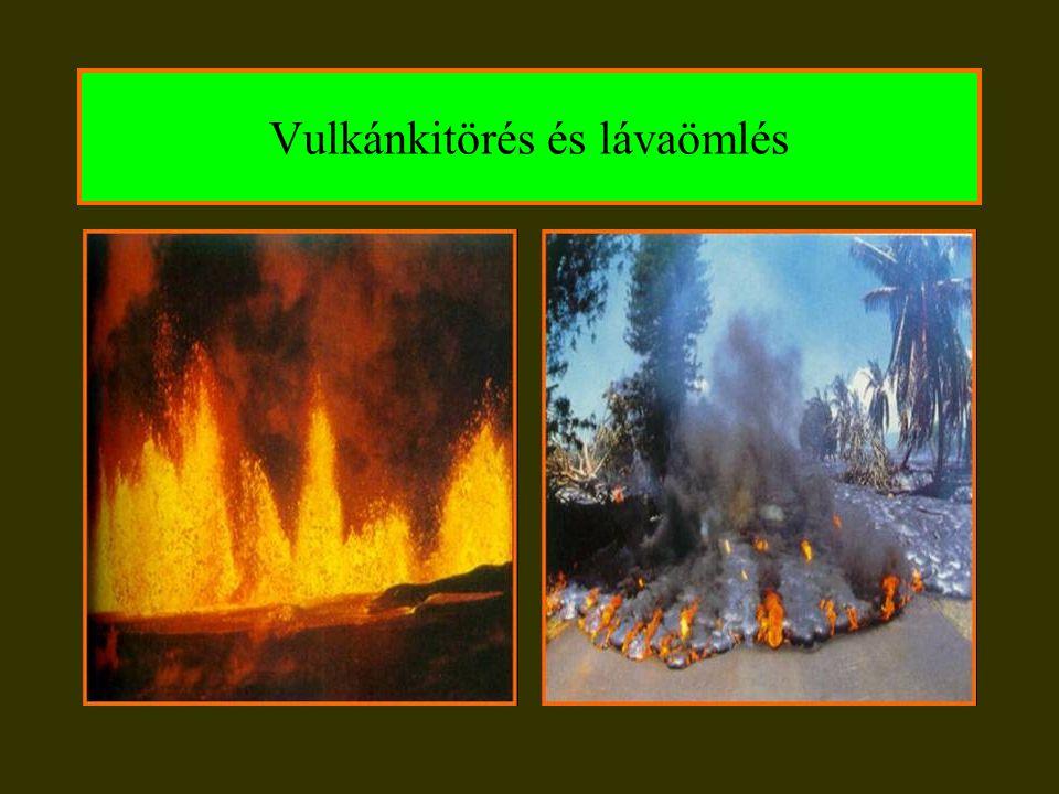 Vulkánkitörés és lávaömlés