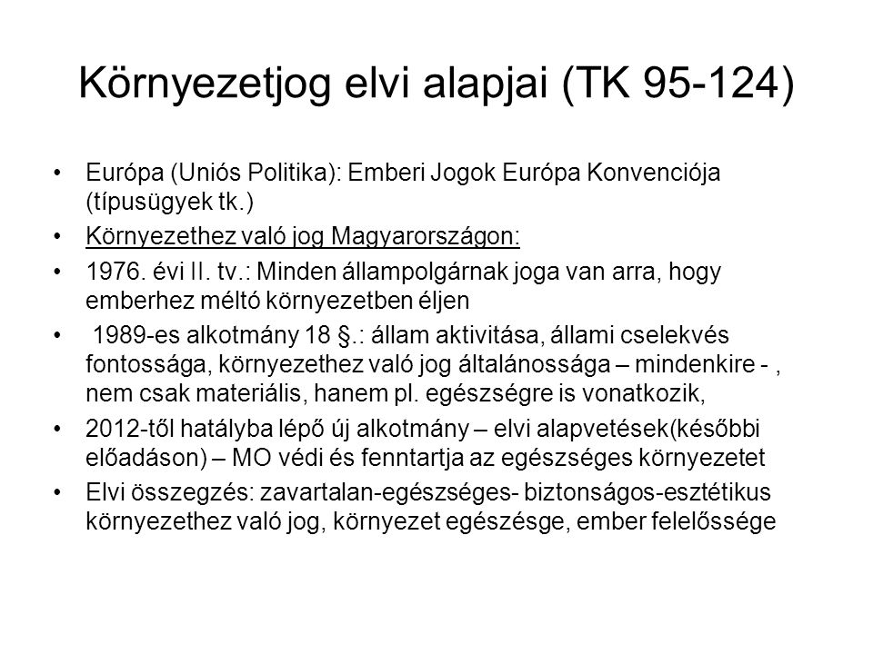 Környezetjog elvi alapjai (TK 95-124)