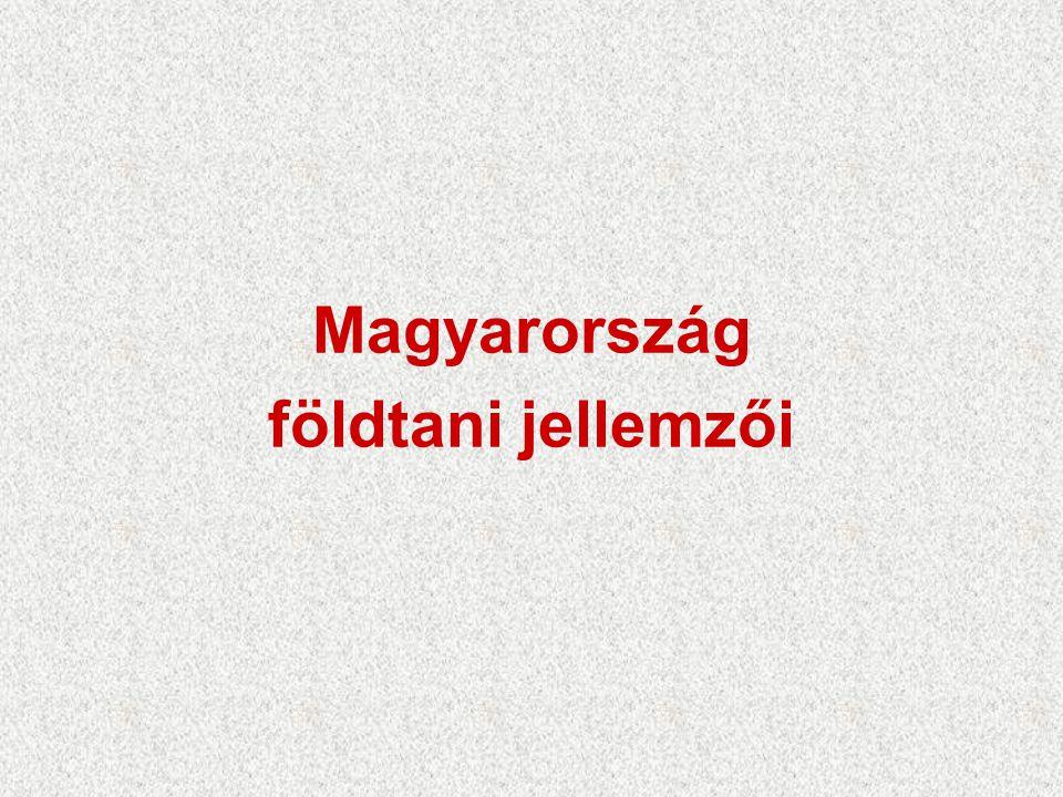Magyarország földtani jellemzői