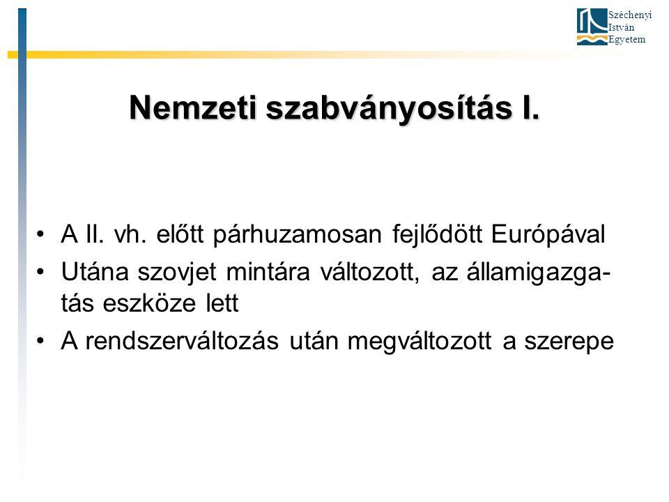 Nemzeti szabványosítás I.