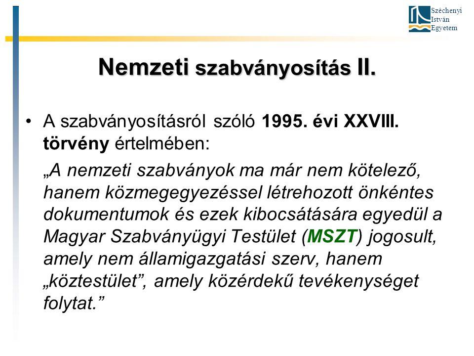 Nemzeti szabványosítás II.