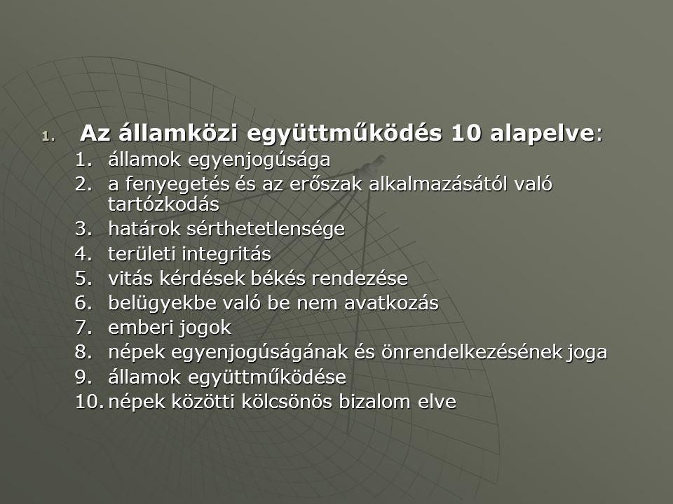 Az államközi együttműködés 10 alapelve: