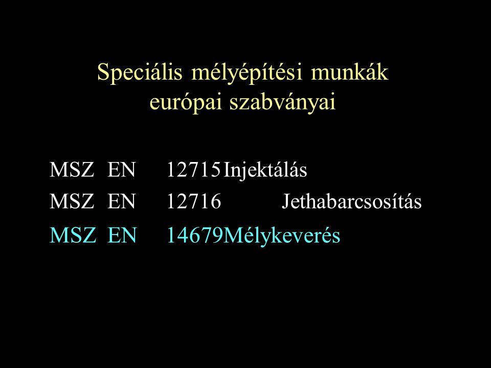 Speciális mélyépítési munkák európai szabványai