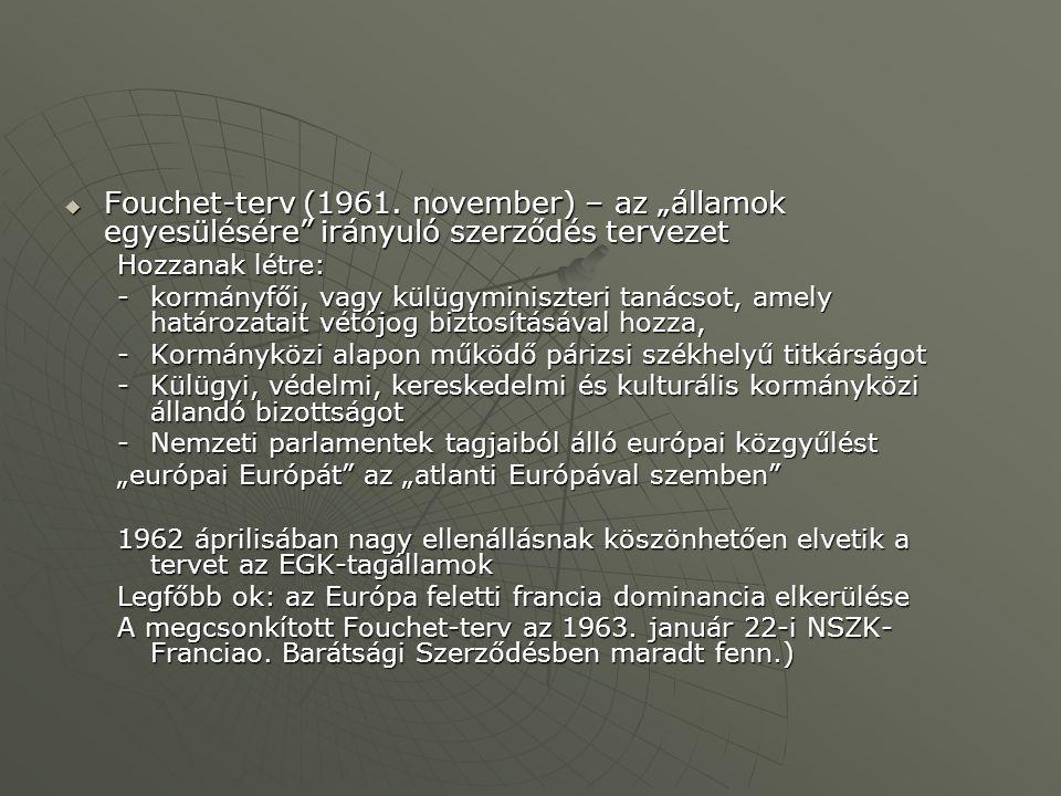 """Fouchet-terv (1961. november) – az """"államok egyesülésére irányuló szerződés tervezet"""
