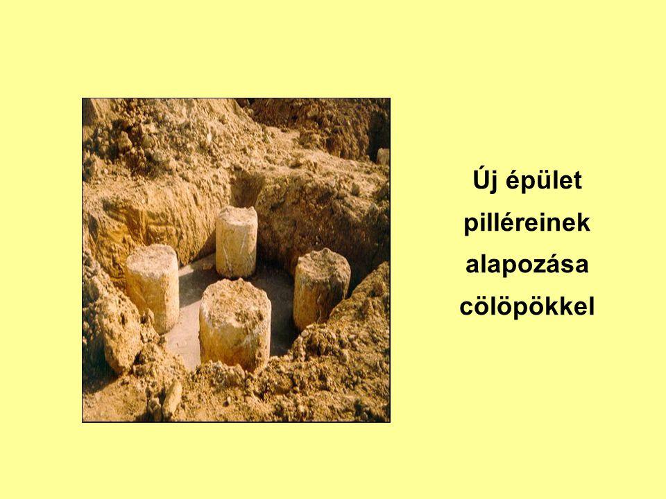 Új épület pilléreinek alapozása cölöpökkel